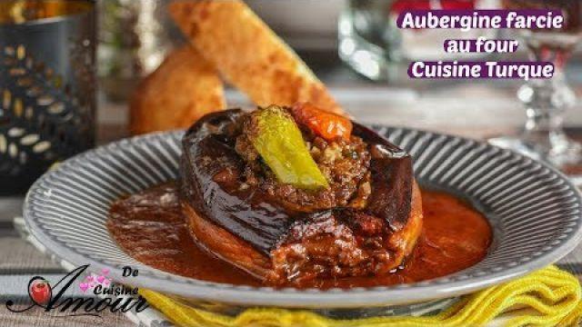 Aubergine farcie au four, recette de la cuisine turque Karniyarik