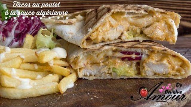 tacos au poulet à la sauce algérienne pour un repas rapide