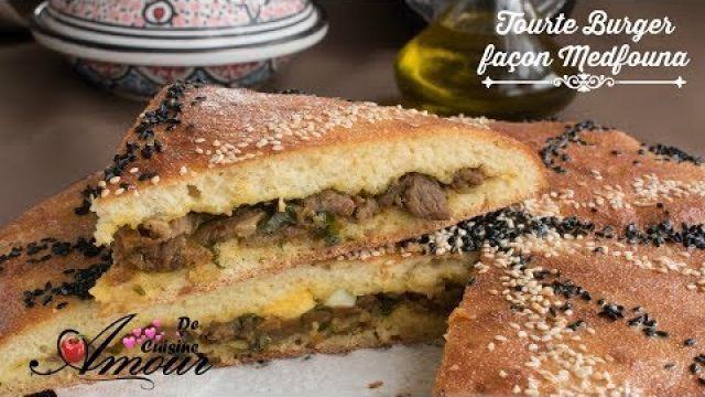 recette de la tourte burger façon medfouna, et défi avec douja monde