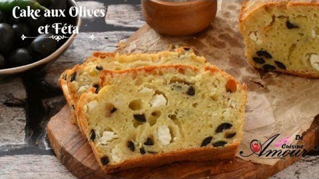 Cake salé aux olives et fêta - Entrée simple et facile