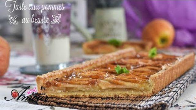 Recette de tarte aux pommes au beurre, tarte facile et rapide