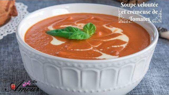 soupe veloutée de tomates par Soulef Amour de Cuisine