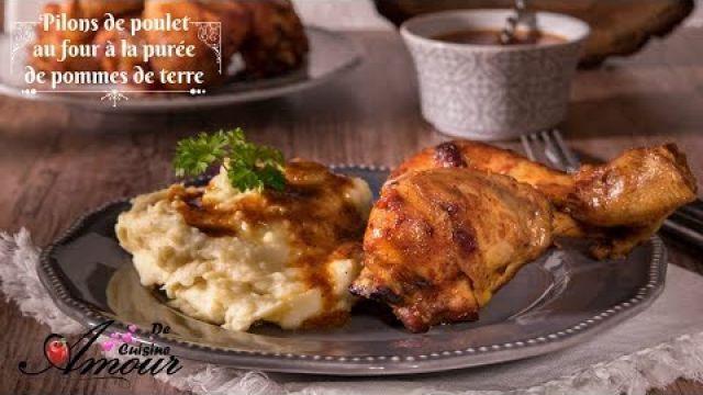 repas complet pilons de poulet au four et purée de pommes de terre par Soulef Amour de cuisine