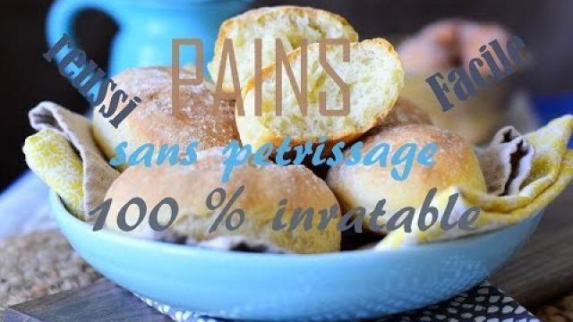 pains sans petrissages